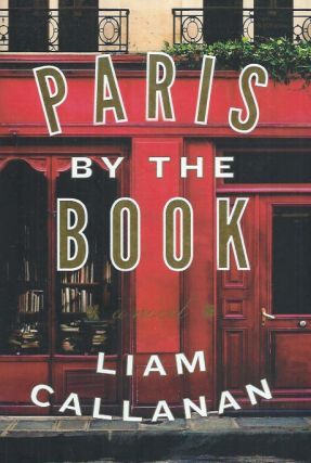 Paris by the Book. Liam Callanan