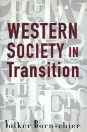 Western Society in Transition. Volker Bornschier