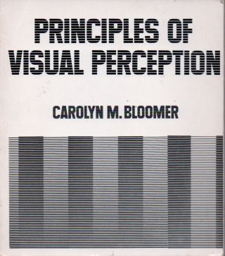 Principles of Visual Perception. Carolyn M. Bloomer