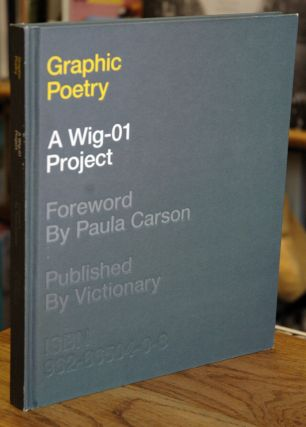 Graphic Poetry_A Wig-01 Project. Paula Carson, foreword