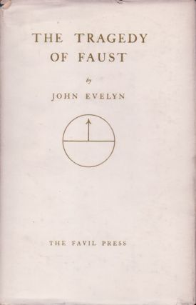 The Tragedy of Faust. John Evelyn