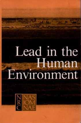 Lead in the Human Environment. Committee on Lead in the Human Environment
