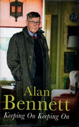 Keeping On Keeping On. Alan Bennett
