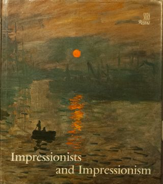 Impressionists and Impressionism. Maria and Godfrey Blunden