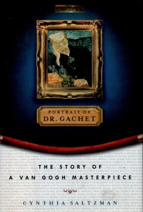The Story of a Van Gogh Masterpiece. Cynthia Saltzman