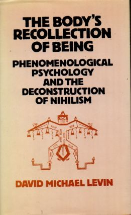 The Body's Recollection of Being _ Phenomenological Psychology and the Deconstruction of...