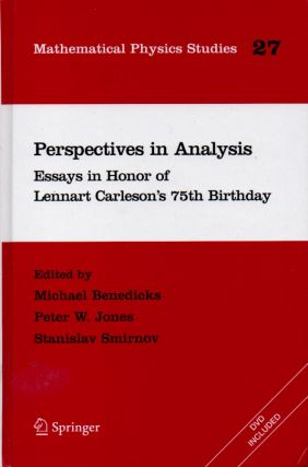 Perspectives in Analysis _ Essays in Honor of Lennart Carleson's 75th Birthday. Michael...