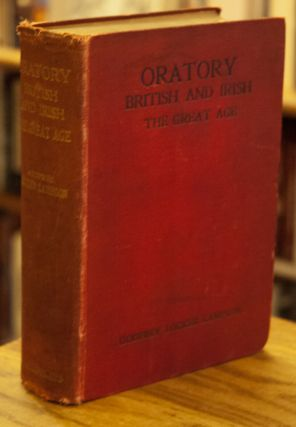 Oratory British and Irish _ The Great Age. Gofrey Locker Lampson