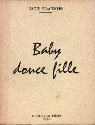 Baby Douce Fille. Blackeyes