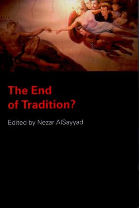 The End of Tradition? Nezar AlSayyad