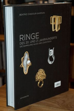 Rings of the 20th and 21st Centuries _ The Alice and Louis Koch Collection
