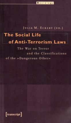 The Social Life on Anti-Terrorism Laws_ The War on Terror and the Classifications of the...