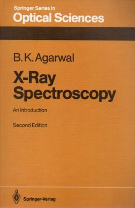 X-Ray Spectroscopy_ An Introduction. B. K. Agarwal