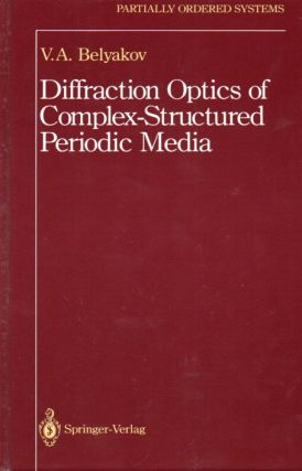 Diffraction Optics of Complex Structured Periodic Media. V. A. Belyakov