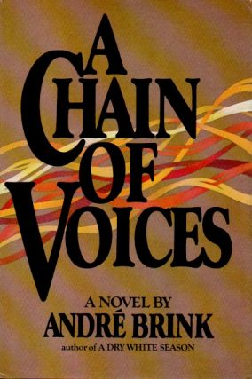 A Chain of Voices. Andre Brink