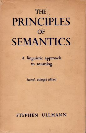 The Principles of Semantics _ A Linguistic Approach to Meaning. Stephen Ullmann