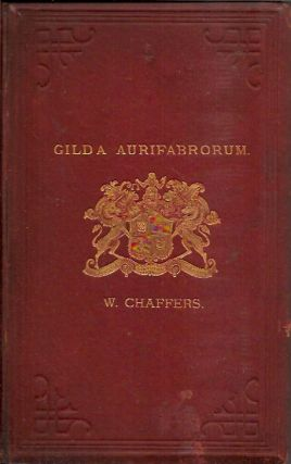 Gilda Aurifabrorum__A History of English Goldsmiths and Plateworkers and Their Marks Stamped On...