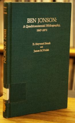 Ben Jonson: A Quadricentennial Bibilography_ 1947-1972. D. Heyward Brock, James M. Welsh