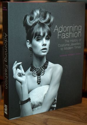 Adorning Fashion_ The History of Costume Jewellery to Modern Times. Deanna Farneti Cera