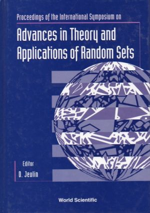 Advances in Theory and Applications of Random Sets. D. Jeulin