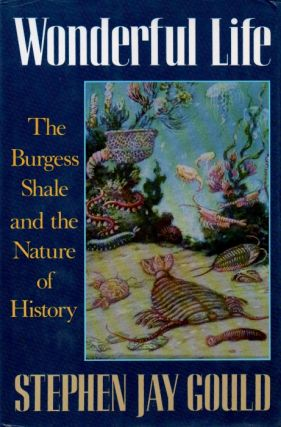 Wonderful Life__The Burgess Shale and the Nature of History. Stephen Jay Gould