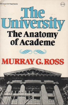 The University_ The Anatomy of Academe. Murray G. Ross