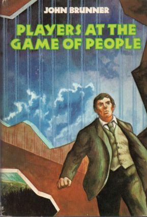 Players at the Game of People. John Brunner