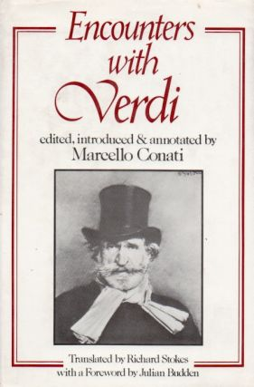 Encounters with Verdi. Marcello Conati