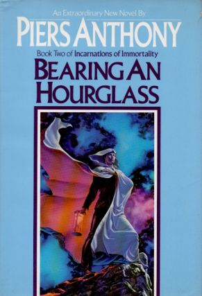 Bearing an Hourglass _ Book Two of Incarnations of Immortality. Piers Anthony