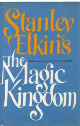 The Magic Kingdom. Stanley Elkins