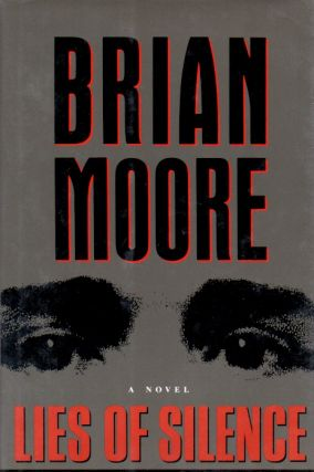 Lies of Silence. Brian Moore