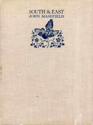South & East. John Masefield