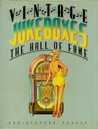 Vintage Jukeboxes _ The Hall of Fame. Christopher Pearce