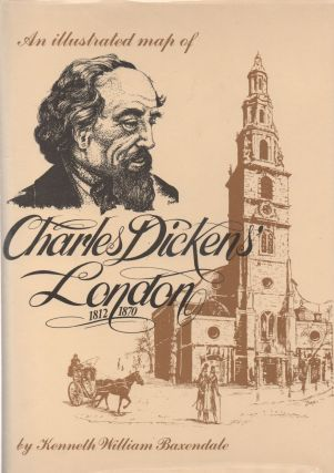 Charles Dickens' London_ 1812-1870. Kenneth William Baxendale