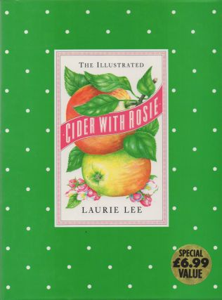 The Illustrated Cider with Rosie. Laurie Lee