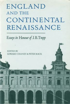 England and the Continental Renaissance. Edward Chaney, Peter Mack