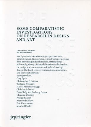 Some Comparatistic Investigations on Research in Design and Art. Vera Buhlmann, Martin Wiedmer