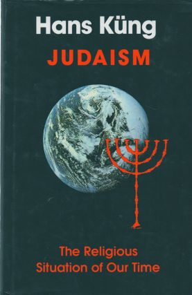 Judaism_ The Religious Situation of Our Time. Hans Kung
