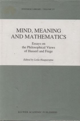 Mind, Meaning and Mathematics_Essays on the Philosophical Views of Husserl and Frege. Leila...