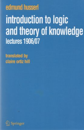 Introduction to Logic and Theory of Knowledge. Edmund Husserl