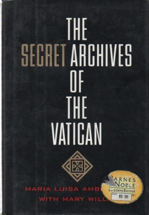 The Secret Archives of the Vatican. Maria Luisa Ambrosini, Mary Willis