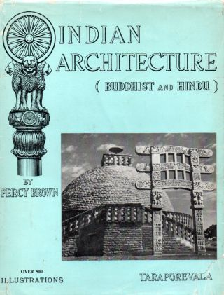 Indian Architecture (Buddhist and Hindu Periods