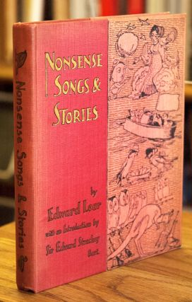 Nonsense Songs and Stories. Edward Lear, Sir E. Strachey Bart, intro