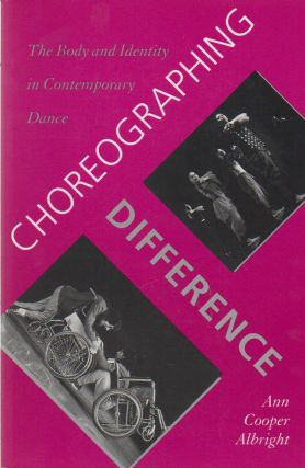 Choreographing Difference_ The Body and Identity in Contemporary Dance. Ann Cooper Albright