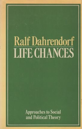 Life Chances_ Approaches to Social and Political Theory