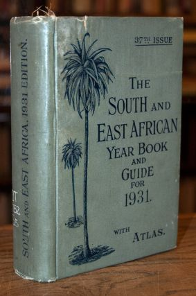 The South and East African Year Book and Guide for 1931. A. Samler Brown, G. Gordon Brown