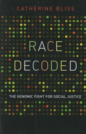 Race Decoded_ The Genomic Fight for Social Justice