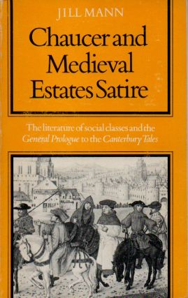 Chaucer and Medieval Estates Satire _ The Literature of Social Classes and the General Prologue...