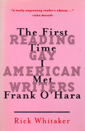 The First Time I Met Frank O'Hara _ Reading Gay American Writers. Rick Whitaker, Iannis...