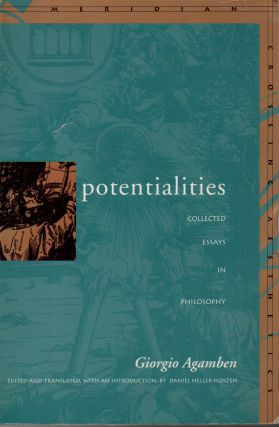Potentialities _ Collected Essays in Philosophy. Giorgio Agamben